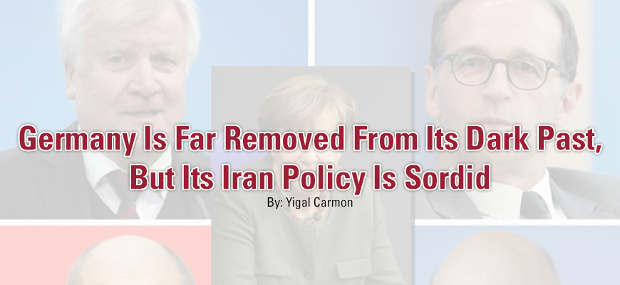 Germany Is Far Removed From Its Dark Past, But Its Iran Policy Is Sordid