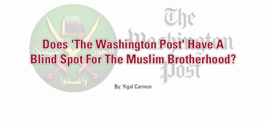 Does 'The Washington Post' Have A Blind Spot For The Muslim Brotherhood?