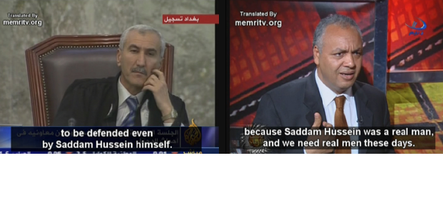 Editor's Picks From The MEMRI TV Archives: Clips On Saddam Hussein's Prosecution And Execution