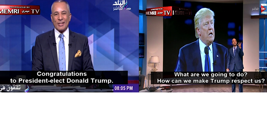 Editor's Picks From The MEMRI TV Archives: Arab Media Reactions To Donald Trump