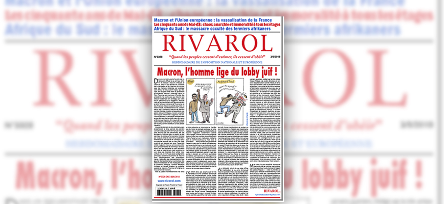 Antisemitic Far-Right French Weekly 'Rivarol': 'The Leaders Of The Jewish Community Support Islam And At The Same Time Demonize It, In Order To Maximize Their Profit'