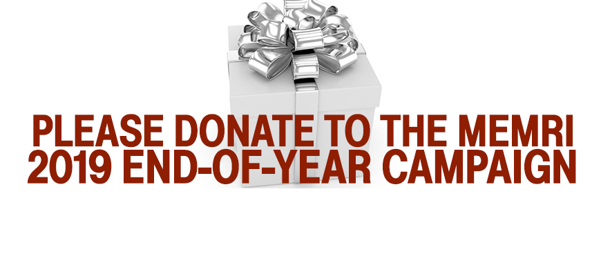 MEMRI Needs Your Support Today - Donate To Our 2019 End-Of-Year Campaign