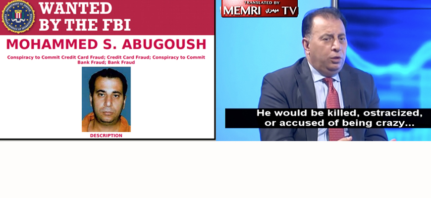 Panelist On Jordanian TV Antisemitic Special On Rothschilds Ruling The World, Assassinating U.S. Presidents Discovered By MEMRI To Be On FBI's Most Wanted List For Fraud