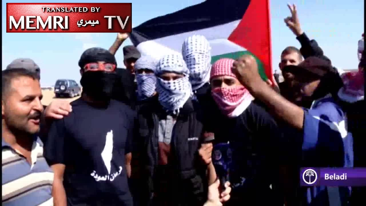 "MEMRI TV Compilation (Long Version): Gaza ""March Of Return [Into Israel]"" Clips – Calls For Jihad & Martyrdom, Chants Of Anti-Semitic Slogans And Incitement"