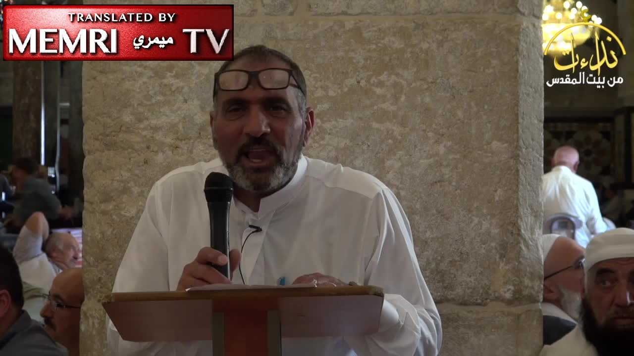Palestinian Cleric In Al Aqsa Mosque Address The Caliphate Will