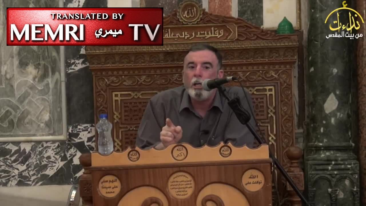 Al-Aqsa Mosque Address by Sheikh Abu 'Umran Al-Barq: The Goal of Jihad Is to Make Islam Triumph over All Religions