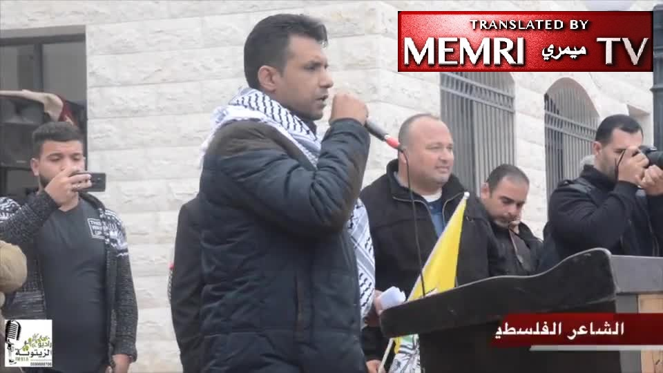 "Palestinian Poet Adnan Balawna in Rally in Support of President Abbas: Trump ""Son of Dog,""""Brother of a Skank"" - You Want War? We Declare War!"
