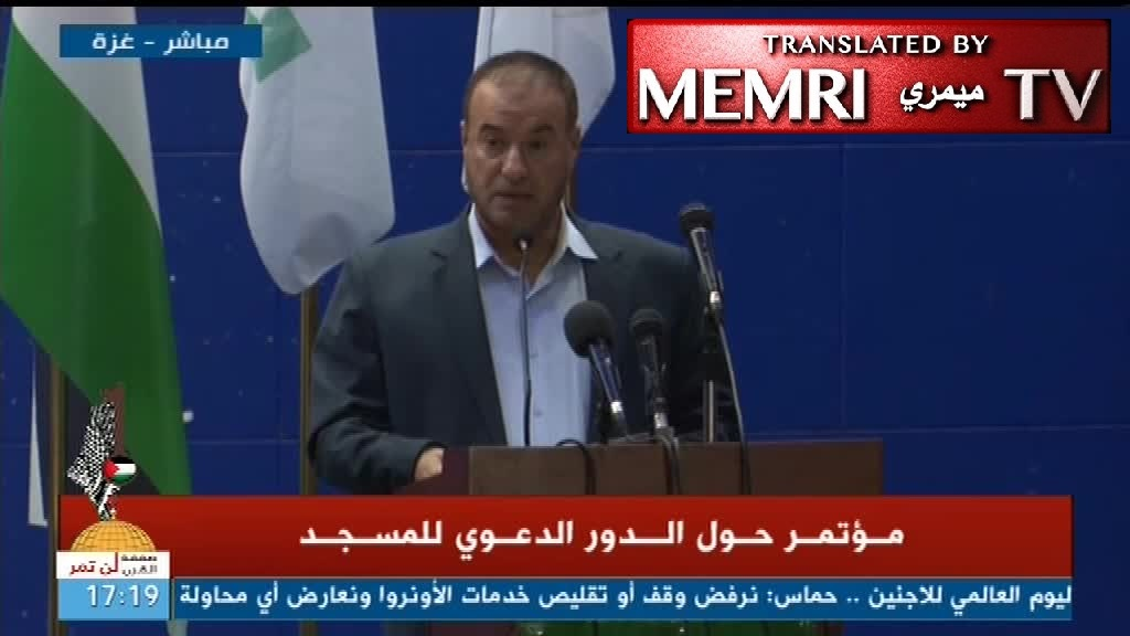 Senior Hamas Official Fathi Hamad: Mosques in Israel Must Be Liberated, Purified from Filth of Occupation