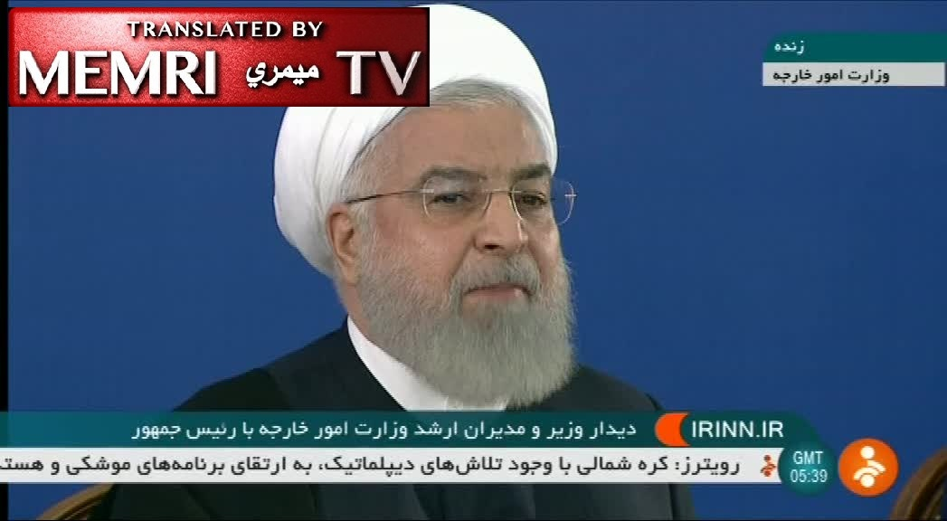 "Iranian President Hassan Rouhani: War with Iran Would Be ""Mother of All Wars""; West Cannot Expect Access to Persian Gulf While Denying Us Access to the Strait of Gibraltar"