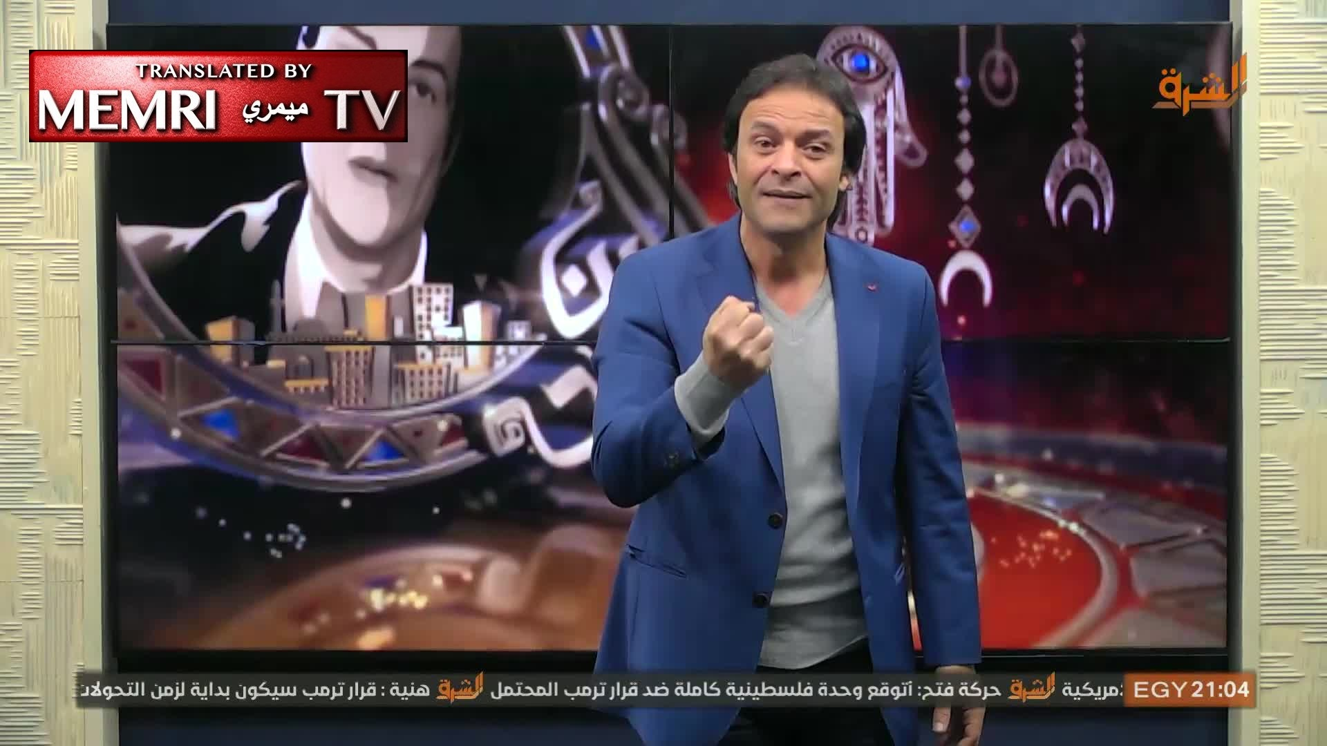 "Hisham Abdallah, Egyptian TV Host on Muslim Brotherhood Channel, calls on Muslims to Rage, Set Jerusalem ""on Fire"" following Trump's Declaration"