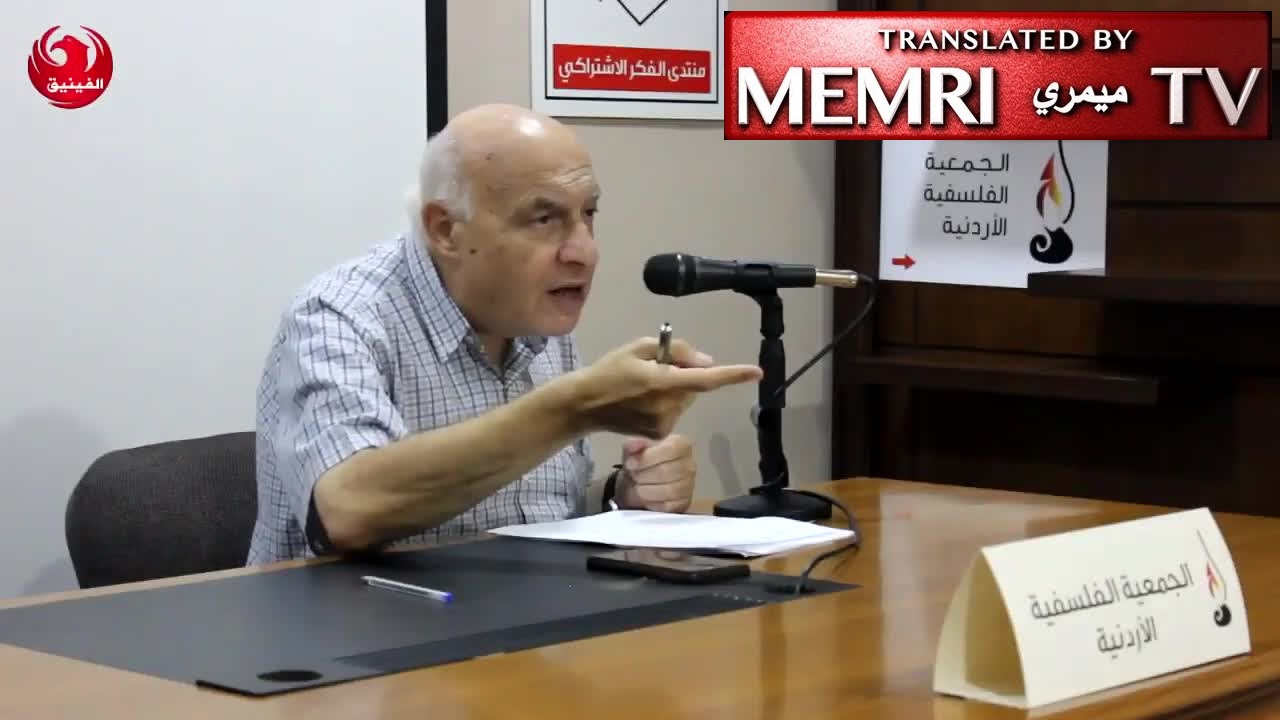 "Jordanian Physics Professor Hisham Ghassib: Judaism Is A Despicable Religion That Should Not Be Respected; I Would Fight Alongside Hizbullah against Israel, America, ""Petro-Reactionaries"""