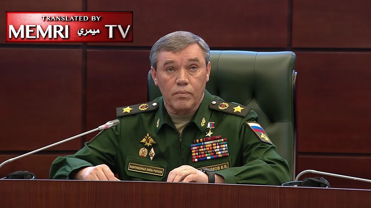 Russian Chief of Staff Valery Gerasimov: We Are Diminishing Our Military Presence in Syria