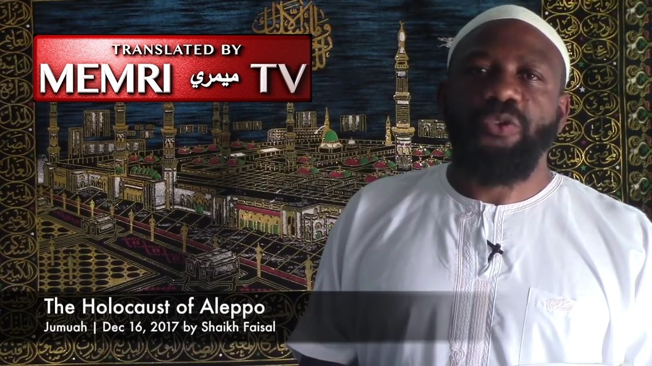 Pro-ISIS Jamaican Sheikh Abdullah Al-Faisal: Aleppo Fell because Allah Does Not Want Muslims to Become Democratic