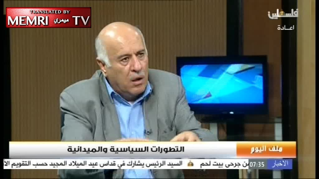 "Fatah Central Committee Member Jibril Rajoub: Trump a ""Lunatic"" and a ""Fascist""; His Plan to Move Israeli Embassy to Jerusalem - Declaration of War against Whole World"