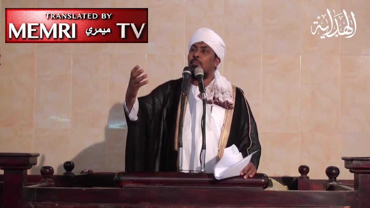 Sudanese Imam Responds to Call for Normalization of Ties with Israel: Muslims' Enmity towards the Brothers of Pigs and Apes Stems from Their Belief in Allah.