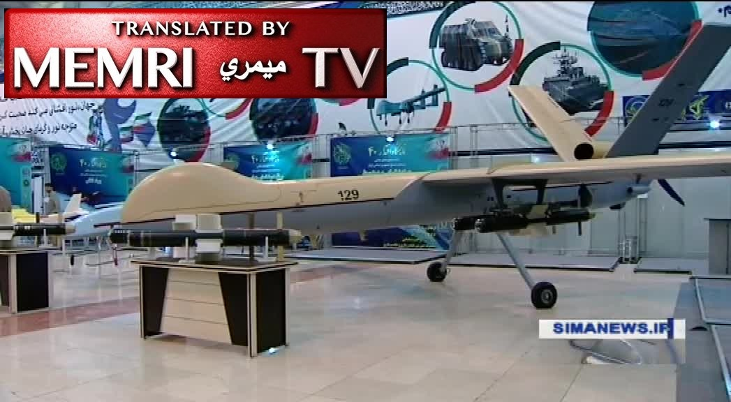 "Iranian TV Report on Military Exhibition Showing Drones, Missiles: This Is ""the Power of 40 Years of Revolution"""