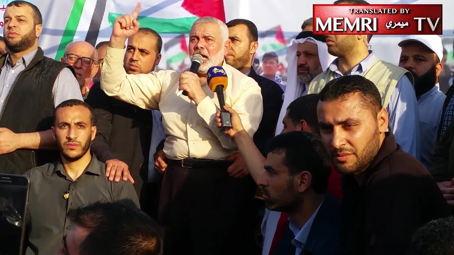 "Amid Antisemitic and ""Death to Israel"" Chants, Hamas Political Bureau Chairman Ismail Haniyeh Vows: We Shall Never Recognize Israel - Scenes from Gaza ""Return March"""