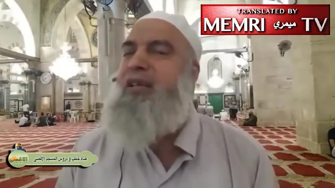 Palestinian Sheikh Khaled Al-Maghrabi at Al-Aqsa Mosque: Why Did the Jews Invent the First Fire Engine?