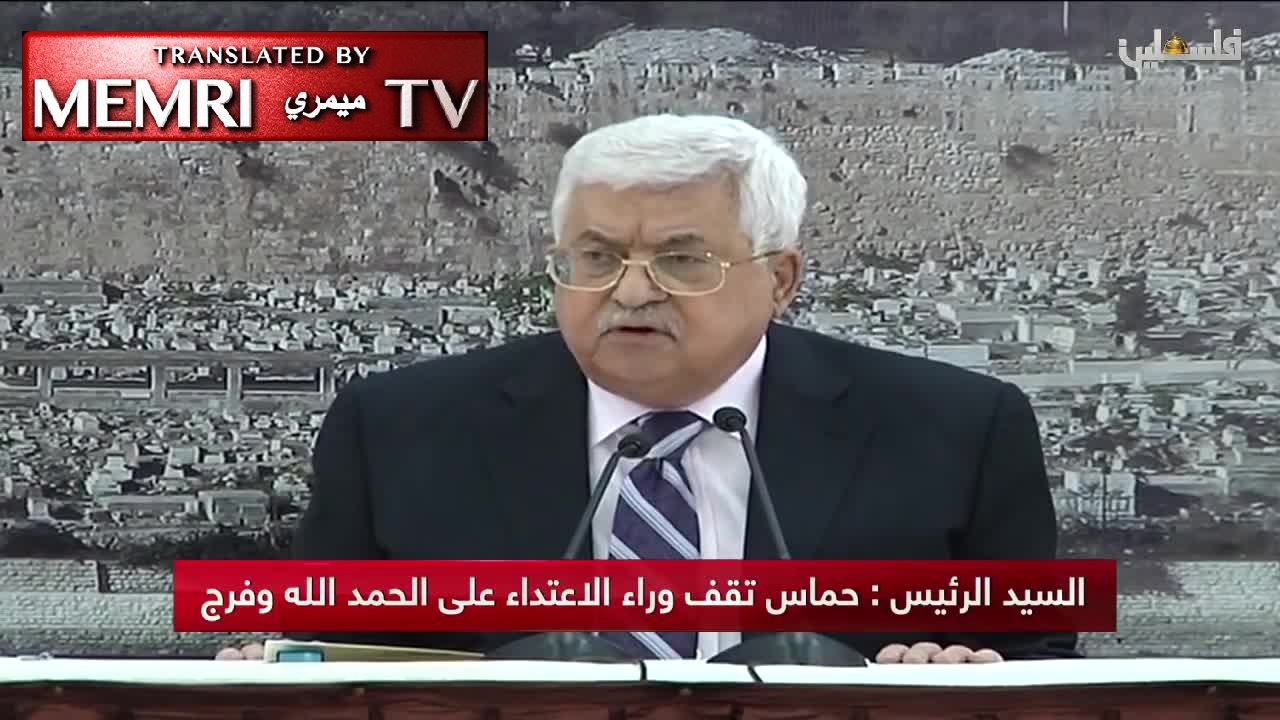 "Palestinian President Mahmoud Abbas Calls U.S. Ambassador to Israel ""Son of a Dog,"" Accuses Hamas of Attempt on Life of Palestinian PM"