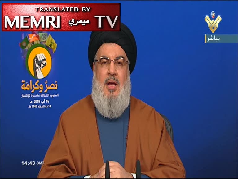 Hizbullah Secretary-General Hassan Nasrallah: Western War against Iran Would Set the Region Aflame; If Israel Attacks Lebanon, the Destruction of Its Military Will Be Broadcasted for All to See