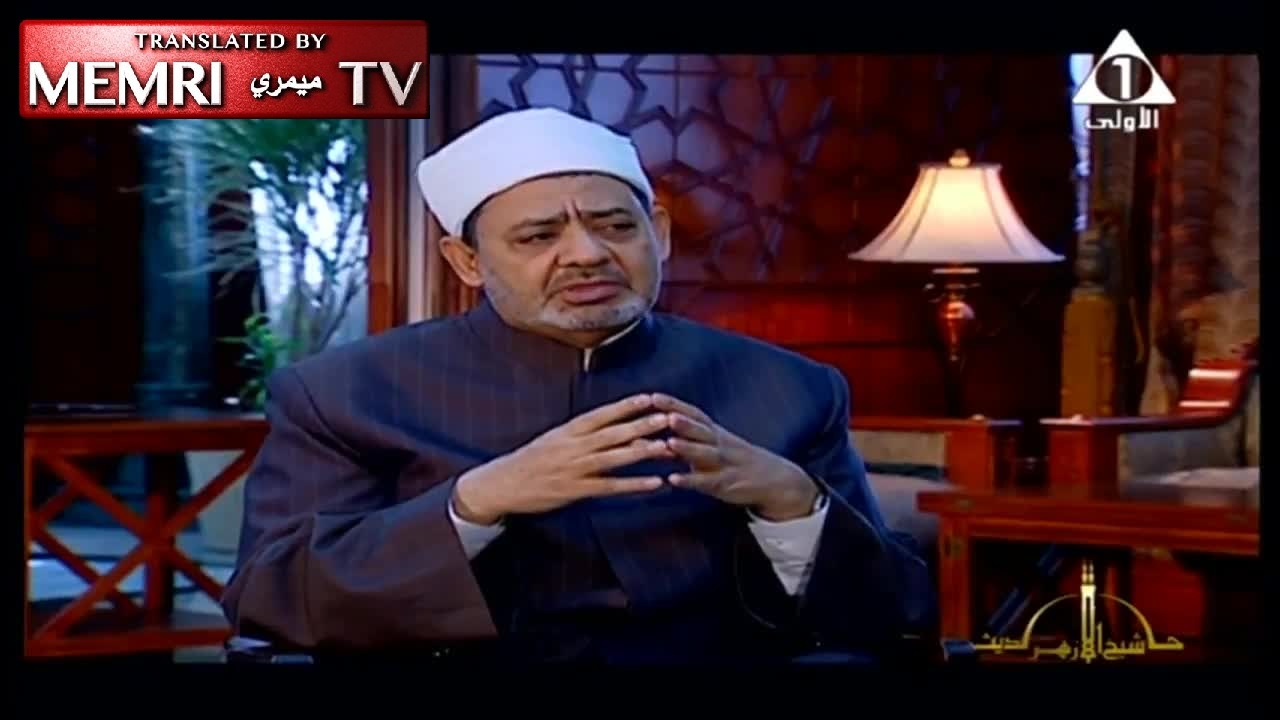 Sheikh of Al-Azhar on Jewish-Muslim Animosity: The Jews Started It