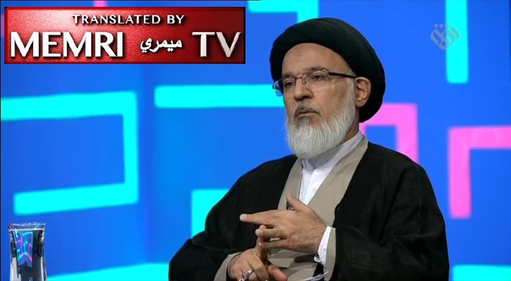 "Senior Iranian Ayatollah Mohammad Mehdi Mirbagheri: In Order for the Hidden Imam to Reappear We Must Engage in ""Widespread Fighting"" with the West"
